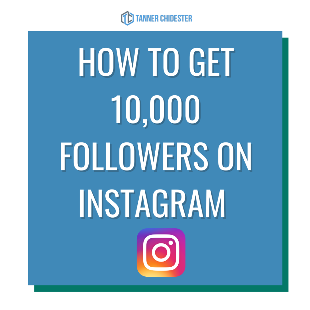 how to get 10,000 followers on Instragram